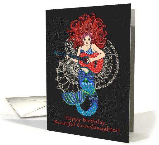 Happy Birthday, Beautiful Granddaughter, mermaid with guitar card