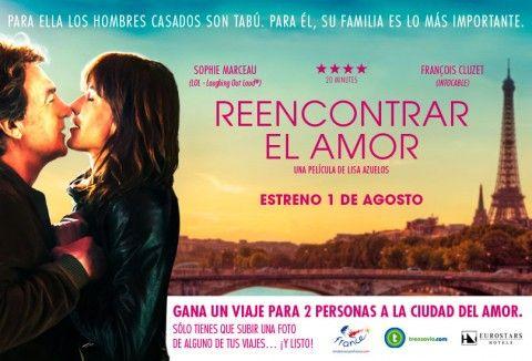"""La película """"Reencontrar el amor"""" te lleva de viaje a París"""