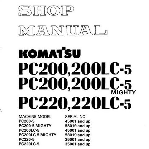 Komatsu PC200,LC-5 Mighty , PC220,LC-5 Hydraulic Excavator