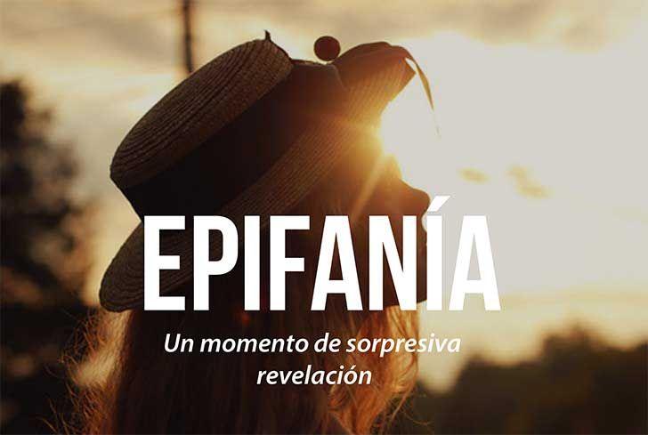 epifania [palabras bonitas]