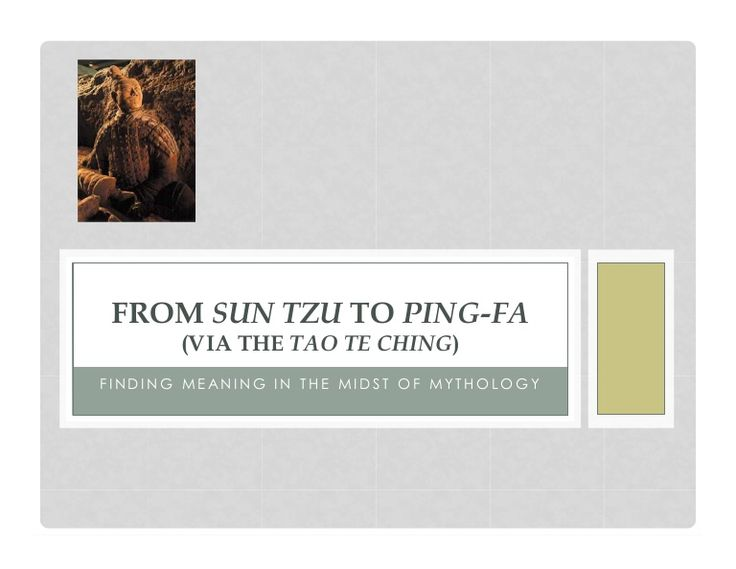 From sun tzu to ping fa by David Jones via slideshare