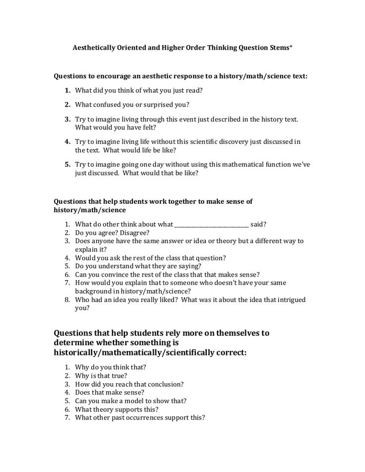 critical thinking question stems Questions that promote deeper thinking surveys of college faculty reveal that their number one instructional goal is to promote critical thinking, and reports on the status of american higher education have consistently called for.