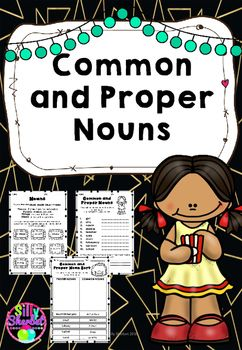 Common and Proper Nouns. This activity pack focuses on common and proper nouns…