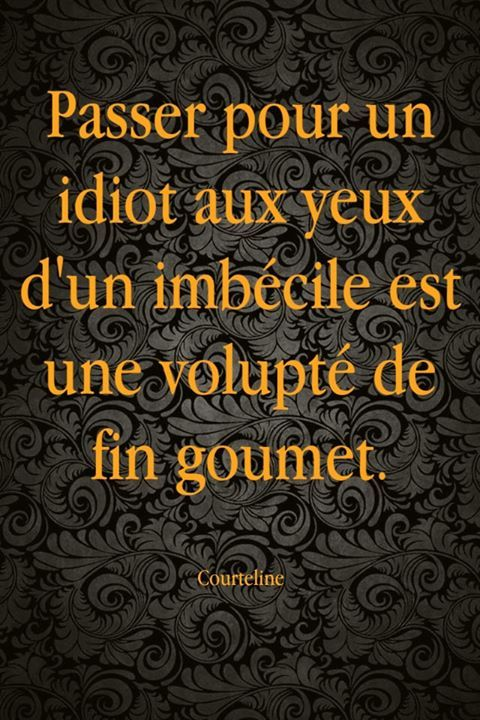 #quotes, #citations, #pixword, #courteline