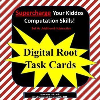 Why Teach Children Digital Roots?*Reinforces multiplication concepts*Provides opportunities for finding patterns*Can be used to create visual patterns*Excellent method for verifying math computationsThis set of 240 Digital Root Task Cards will increase yo