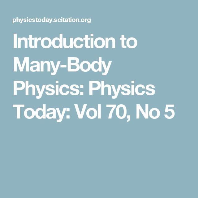 Introduction to Many-Body Physics: Physics Today: Vol 70, No 5