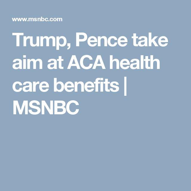 Trump, Pence take aim at ACA health care benefits | MSNBC
