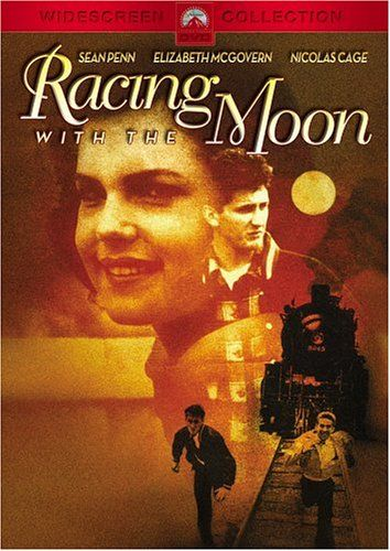 Racing With The Moon...one of Sean Penn's best!