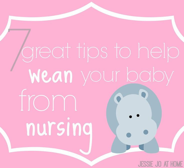 7 Tips To Help Wean Your Baby From Nursing - The Jessie K
