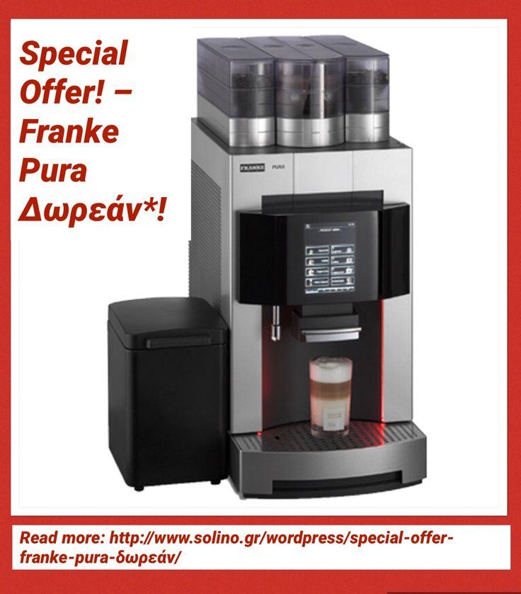 Read More: http://www.solino.gr/wordpress/special-offer-franke-pura-δωρεάν/
