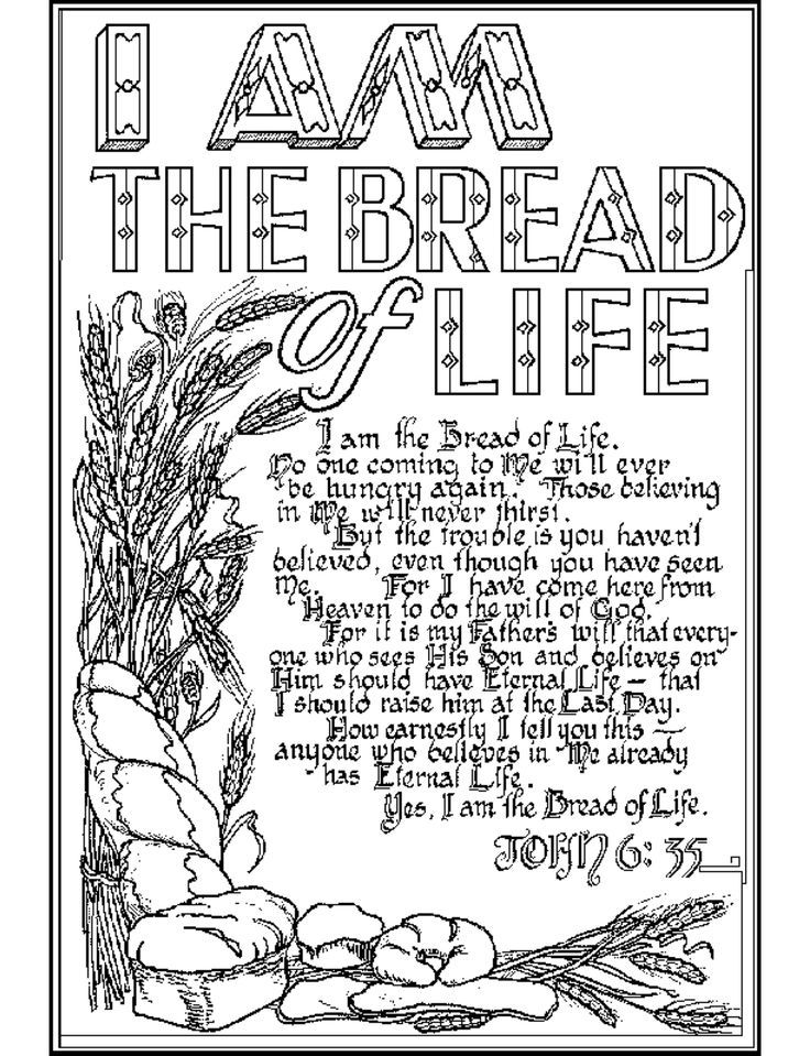 17 Best Images About Jesus The Bread Of Life On Pinterest Jesus Said Fhe Lessons And Eucharist Bible Verse Coloring Bible Coloring Pages Scripture Coloring