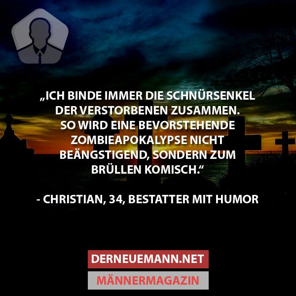 Zombie-Apokalypse #derneuemann #humor #lustig #spaß #zombie