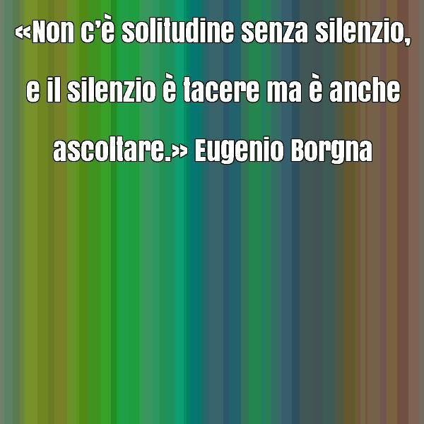 frase-celebre-di-eugenio-borgna-10816.jpg (600×600)