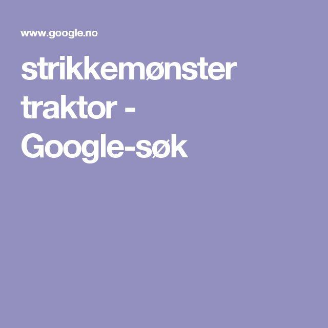 strikkemønster traktor - Google-søk