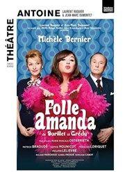 Folle Amanda | avec Michèle Bernier et Patrick Braoudé Théâtre Antoine Affiche