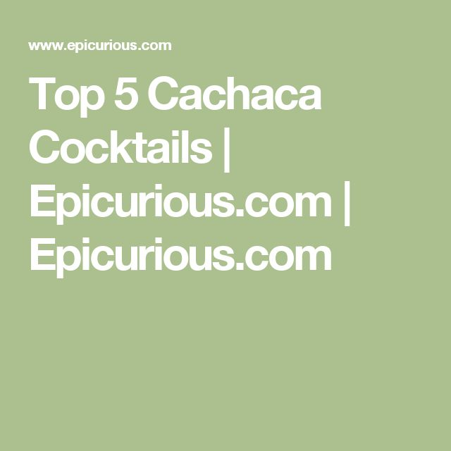 Top 5 Cachaca Cocktails | Epicurious.com | Epicurious.com