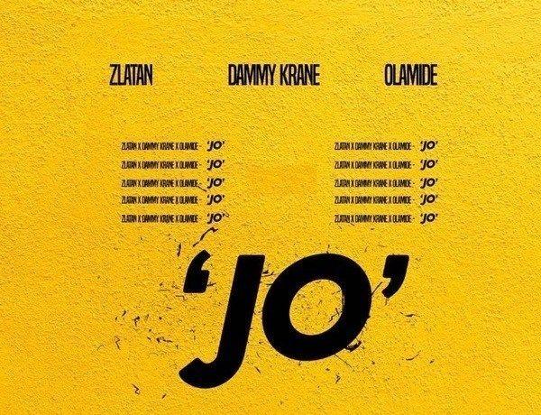 Download Mp3: Dammy Krane – Jo ft. Zlatan & Olamide | Latest music, News  songs, Songs