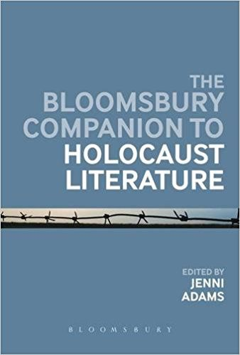 The Bloomsbury companion to Holocaust literature / edited by Jenni Adams https://cataleg.ub.edu/record=b2212284~S1*cat A comprehensive reference resource including a wealth of critical material on a diverse range of topics within the literary study of Holocaust writing.