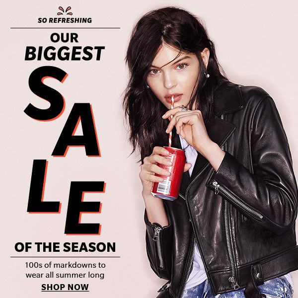 Our BIGGEST sale of the season - So Refreshing  - 100s of markdowns to wear all summer long