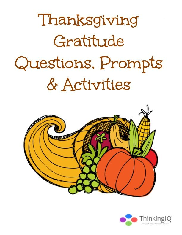 Free Printable Thanksgiving Gratitude Conversation Cards & Activities-  www.ThinkingIQ.com