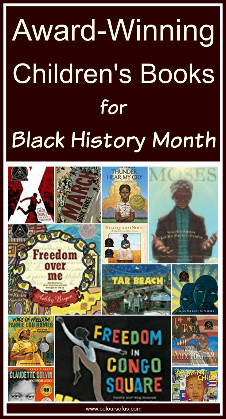 21 Award-Winning Children's Books for Black History Month, Ages 5 to 18.