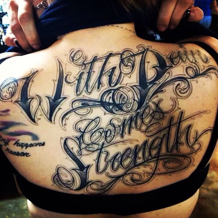 With pain comes strength back tattoo script tattoo girls for With pain comes strength tattoo