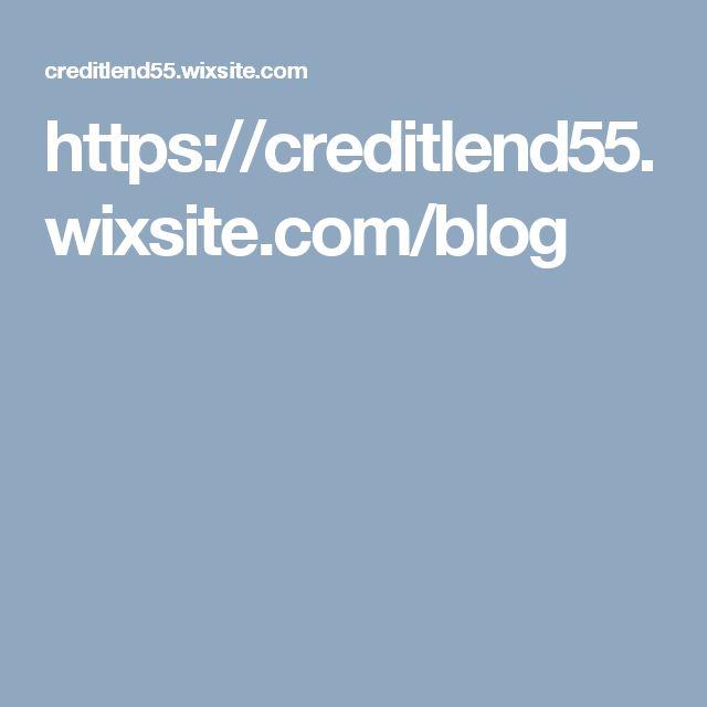 https://creditlend55.wixsite.com/blog