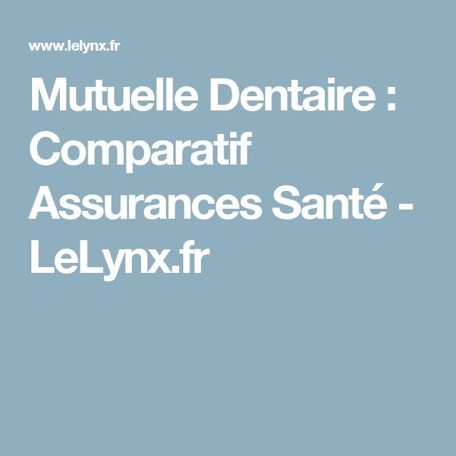 Mutuelle Dentaire : Comparatif Assurances Santé - LeLynx.fr