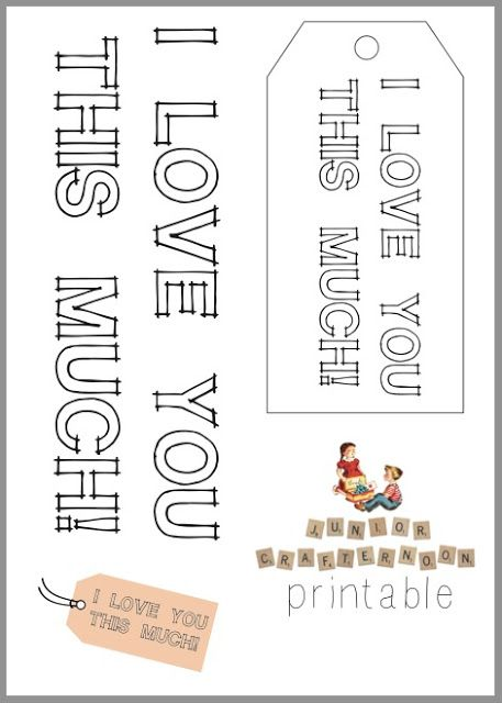 """""""I love you this much"""" Printable #juniorcrafternoon #printable"""