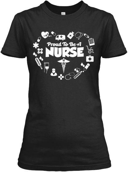 NEW! CUSTOM PROUD TO BE A NURSE Shirt! | Teespring