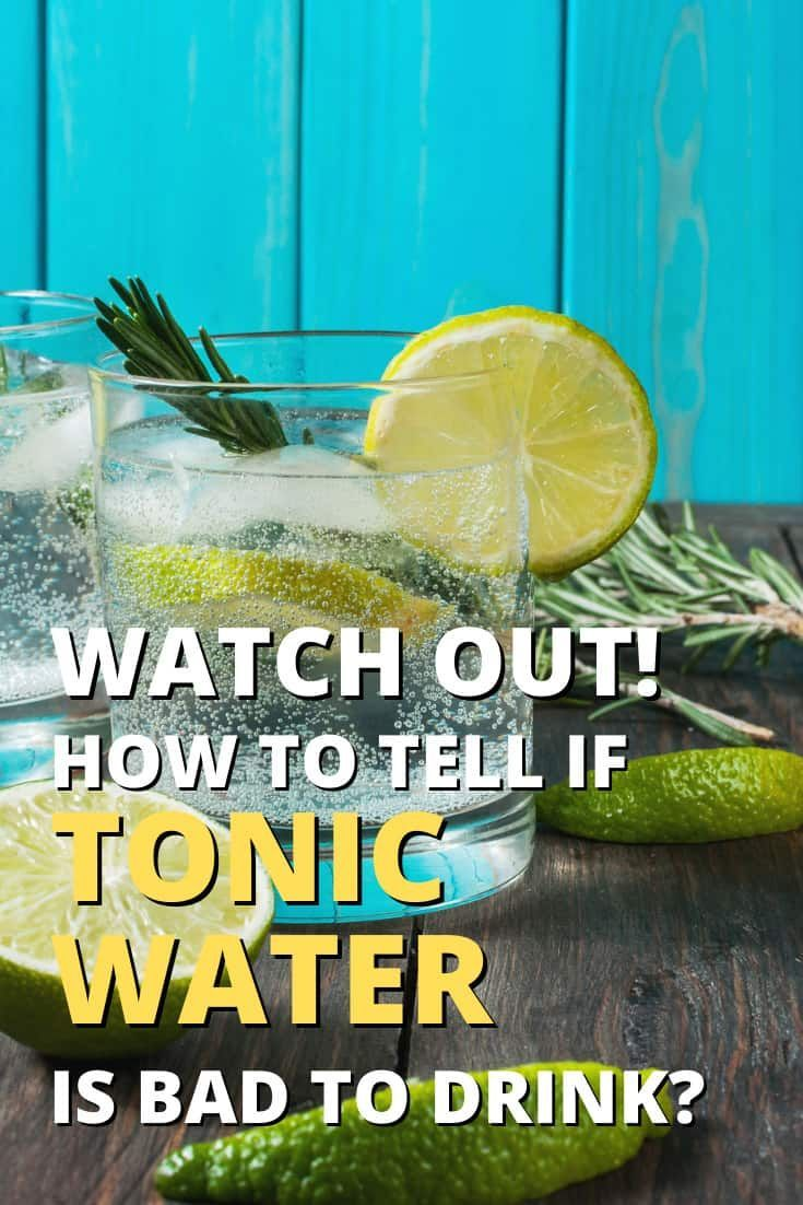 Does Tonic Water Go Bad How Long Does Tonic Water Last Tonic Water Food Shelf Life Tonic