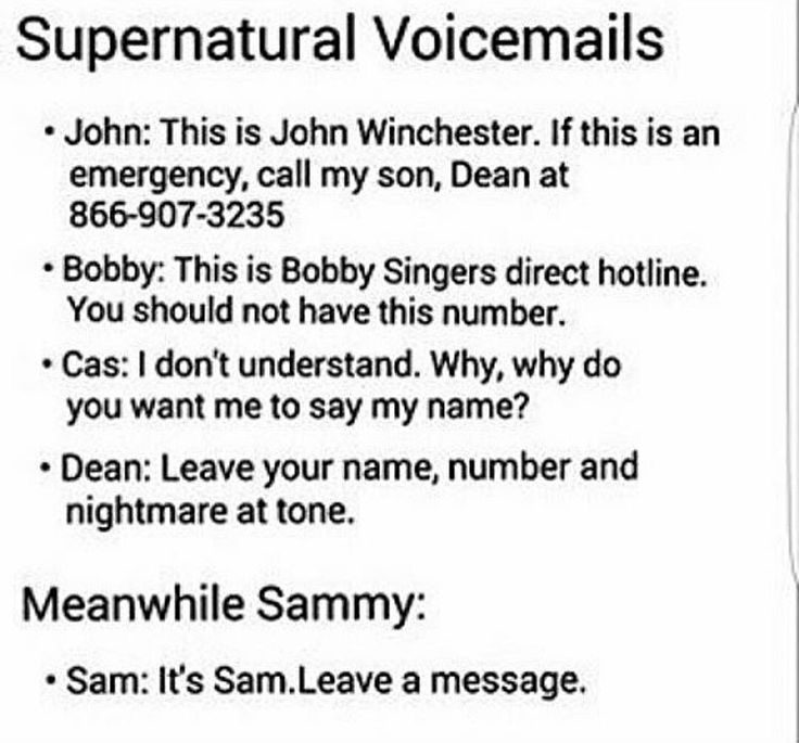 John: *passes of responsibility to Dean like normal* Bobby: *I'm tired of this shit* Cas: *confusion at anything relatively modern* Dean: *willing to deal with the problem because he loves saving people* Sam: *normal human who wants nothing to do with the supernatural*