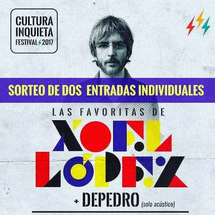 Quieres ver a  Xoel López  DePedro el próximo día 29 de Junio en el Festival Cultura Inquieta? Solo tienes que comentar y etiquetar a dos amigos con los que te gustaría ir y seguirnos.  El Sorteo se cerrará el próximo Domingo día  4 de junio y el ganador se conocerá el Lunes día 5 de Junio. #Sorteo #CulturaInquietaFestival #CulturaInquieta #Festival #XoelLopez #DePedro