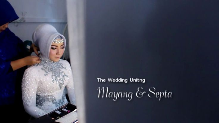 The Wedding Uniting Mayang & Septa - YouTube