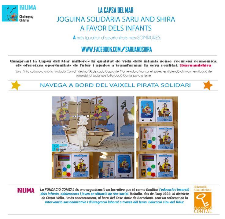 Saru and Shira col·labora amb la Fundació Comtal i financia 5€ per Capsa del Mar venuda a nens i nenes en risk d'exclusió social del Barri del Casc Antic de Barcelona. http://store.saruandshira.com/ca/8-joguines-educatives