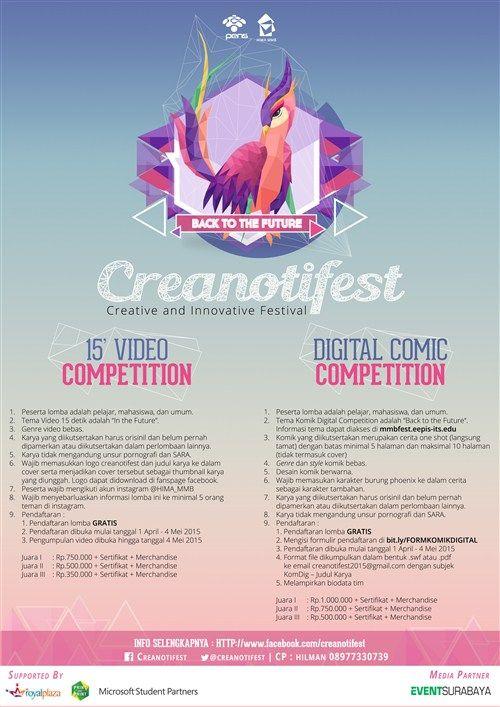 Creanotifest 2015 : Kompetisi  Periode : 1 April – 4 Mei 2015  http://eventsurabaya.net/?event=creanotifest-2015-kompetisi