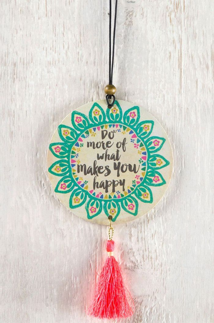 Do What Makes You Happy Tassel Air Freshener
