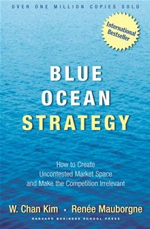 Blue Ocean Strategy: How To Create Uncontested Market Space And Make The Competition Irrelevant by Renee Mauborgne and W. Chan Kim. Get this eBook on #Kobo: http://www.kobobooks.com/ebook/Blue-Ocean-Strategy-How-To/book-jTLwf1Ltqky3D4wzpe-HQg/page1.html?s=Fy7uKUlxFE-8uWpAa0Qebg=5
