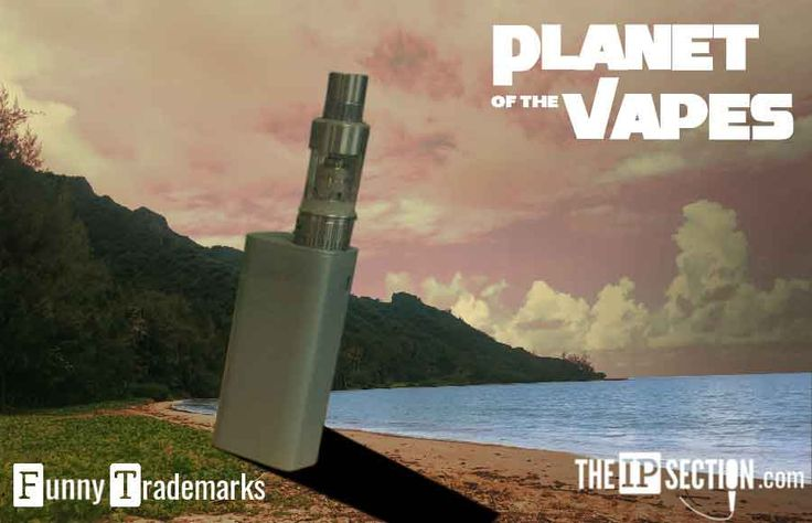 """A new trademark for """"Planet of the Vapes"""" has been registered at the United States Patent and Trademark Office. See enclosed for hilarity."""