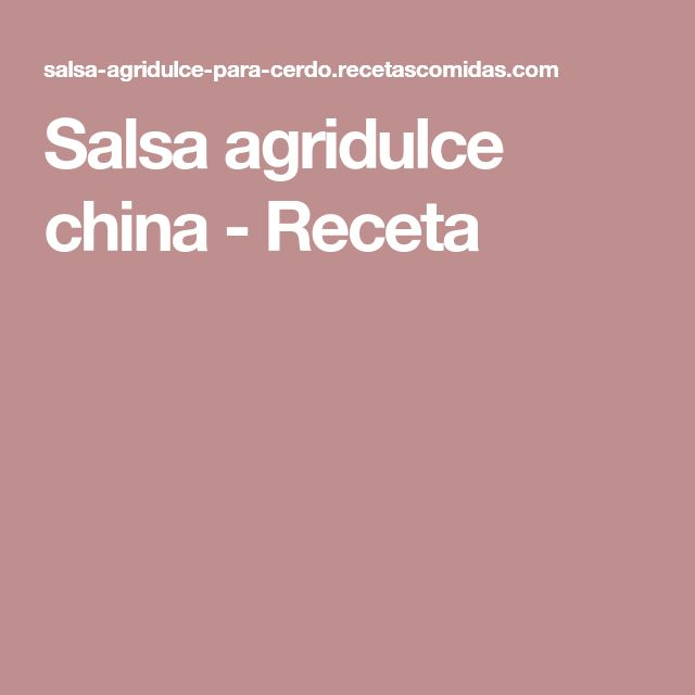 Salsa agridulce china - Receta