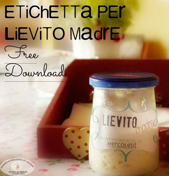 Etichetta per lievito madre e....SOS!!!! http://graficscribbles.blogspot.it/2015/10/etichetta-per-lievito-madre.html #pastamadre #pastamadreviva #lievitazionenaturale #lievitazione24ore #panefattoincasa #maniinpasta  #panedoc #panificio  #paneitaliano #italianbaking