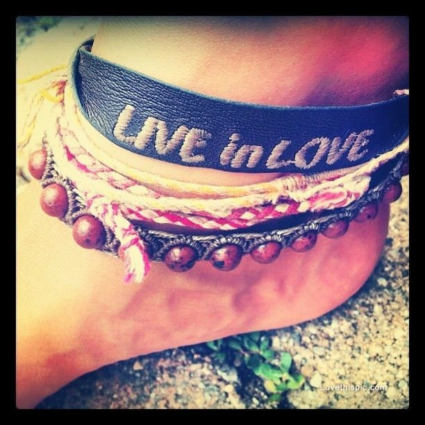 Live in love love quotes girly photography jewelry bracelets ankle