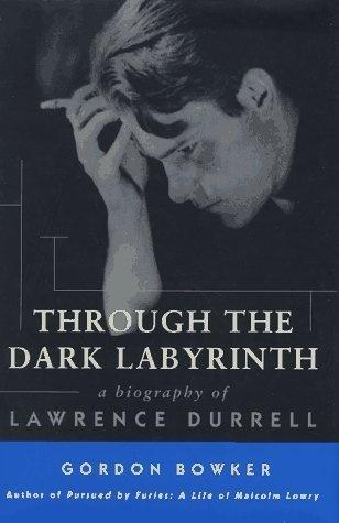 Through the Dark Labyrinth: A Biography of Lawrence Durrell by Gordon Bowker, http://www.amazon.com/dp/0312172257/ref=cm_sw_r_pi_dp_9AVFrb13RFYHH