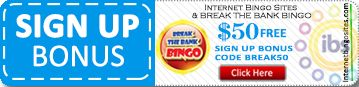Use this Coupon! $50 Free sign up bonus in Break The Bank Bingo!!