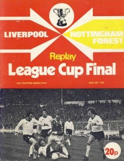 Liverpool v Nottingham Forest  League Cup Final Replay  March 1978