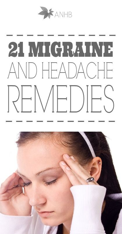 21 Home Remedies for Migraines and Headaches - All Natural Home and Beauty