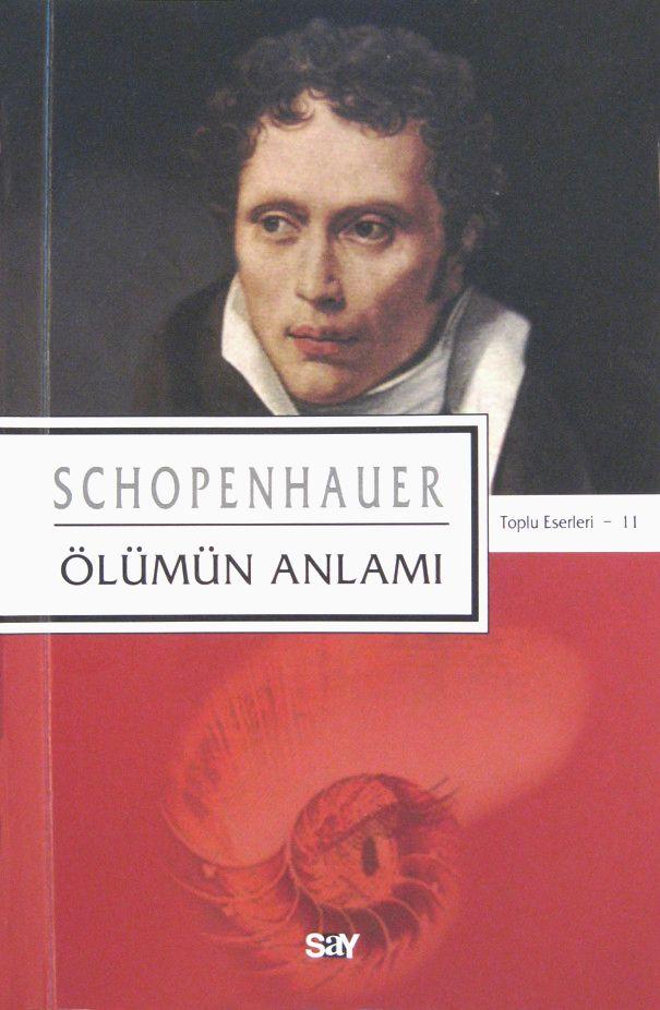 Arthur Schopenhauer - Ölümün Anlamı