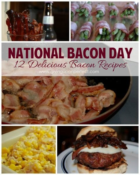 Delicious bacon-y recipes for your National Bacon Day