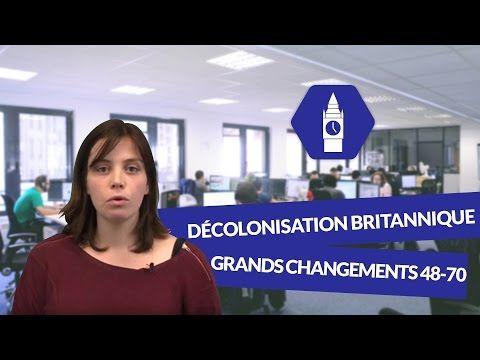 La décolonisation britannique : Les grands changements 1948 1970 - Anglais - digiSchool - YouTube