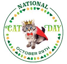 National Cat Day  Also see great cat GIFs at http://experience.usatoday.com/story/news/nation-now/2015/10/29/national-cat-day-gifs/74800588/